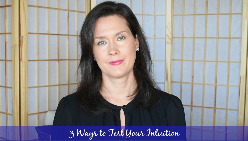 3 ways to test your Intuition - Messenger of Spirit, Whitney