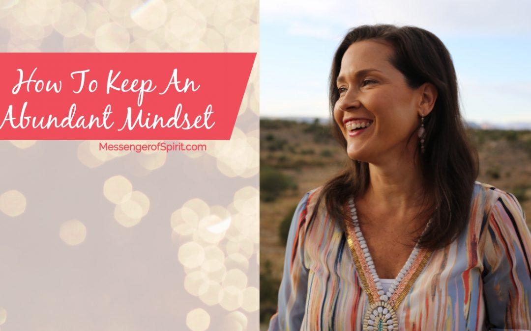 How To Keep An Abundance Mindset