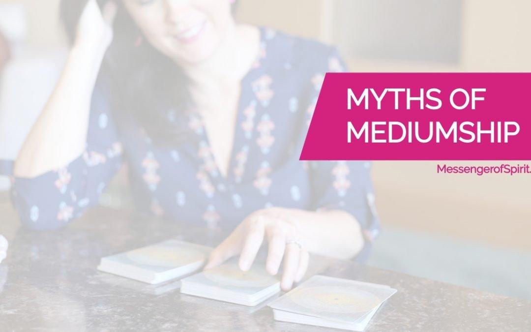 Mediumship Myths