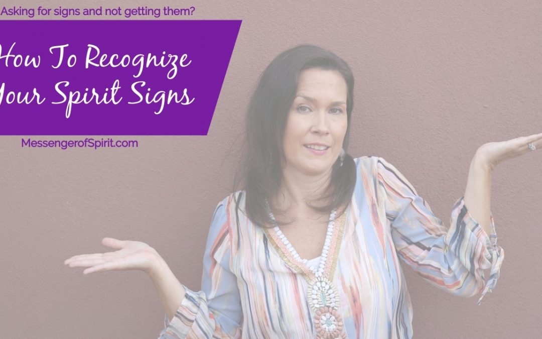 How To Recognize Spirit Signs