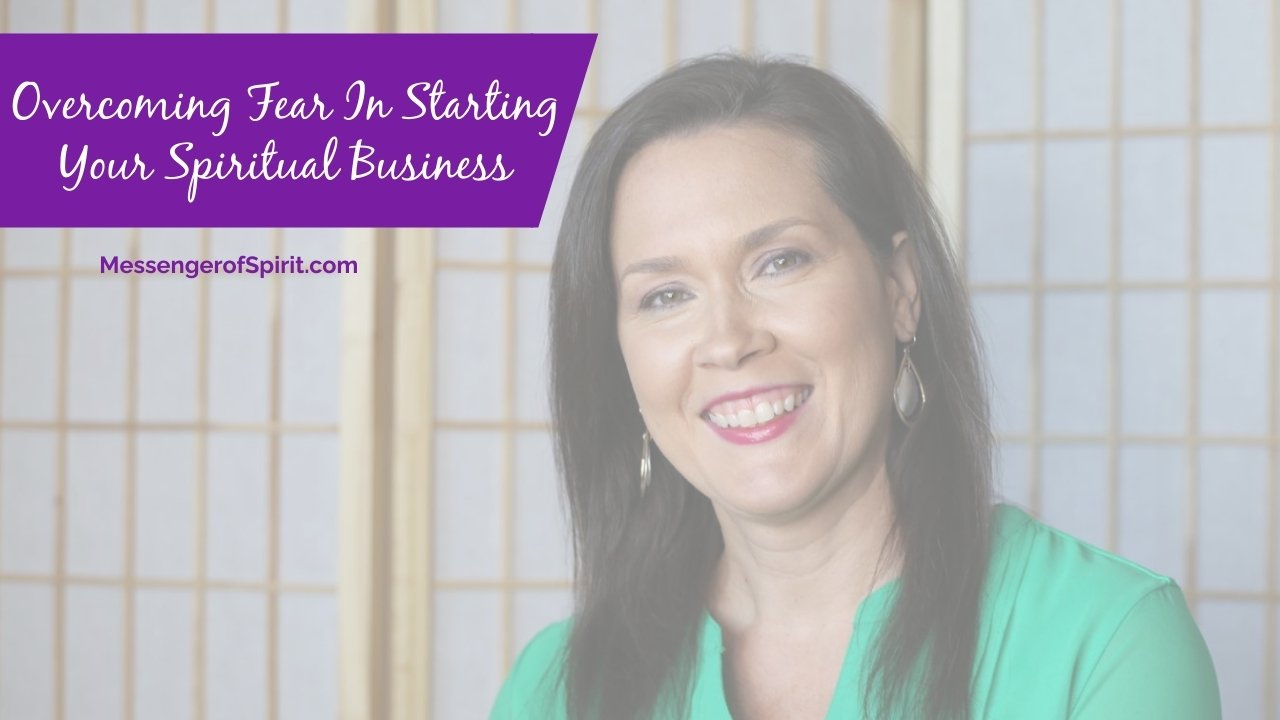 overcoming-fear-in-spiritual-business