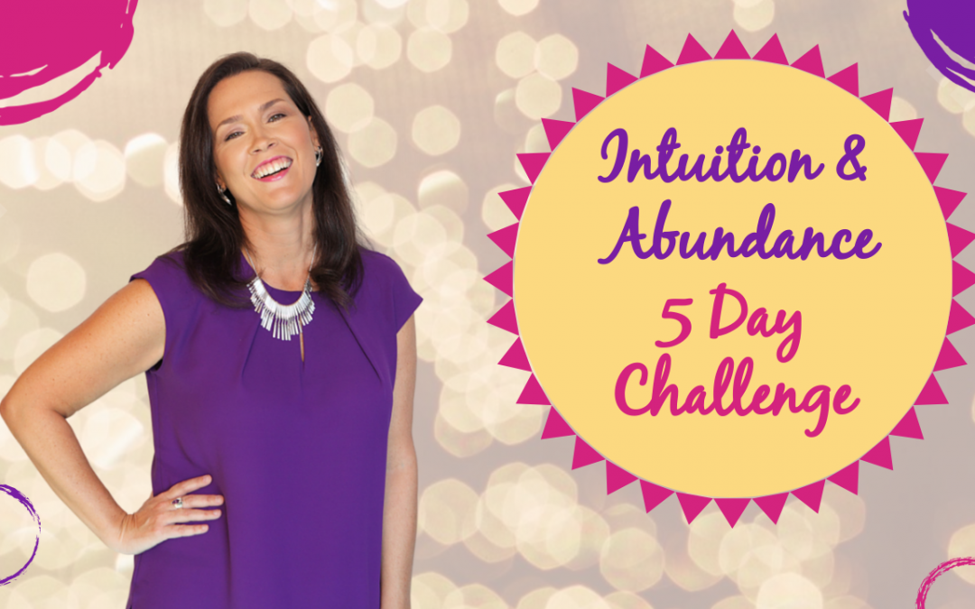 Increase Your Intuition and Abundance