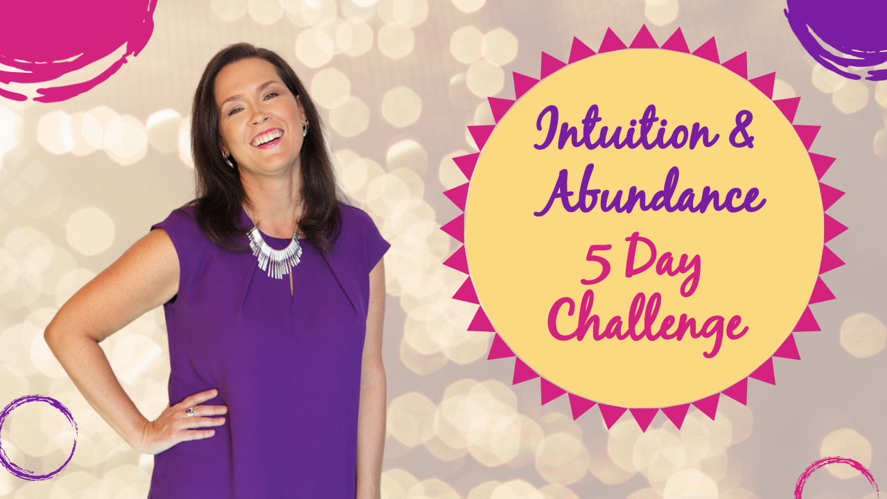 Your Intuition and Abundance